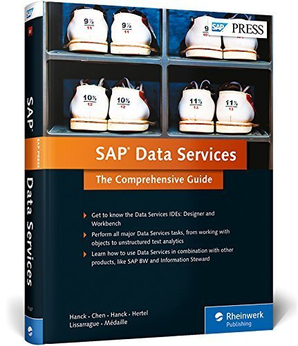 SAP Data Services: The Comprehensive Guide Hardcover March 15, 2015