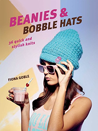 Beanies and Bobble Hats: 36 Quick and Stylish (Beanie Stricken Bear)