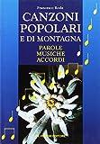 Canzoni popolari e di montagna. Parole, musiche, accordi