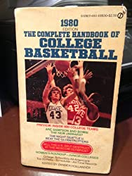 The Complete Handbook of College Basketball 1980: 1980 Edition