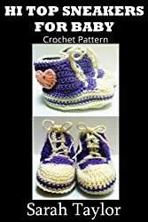 Hi Top Sneakers For Baby (Crochet Pattern) (English Edition)