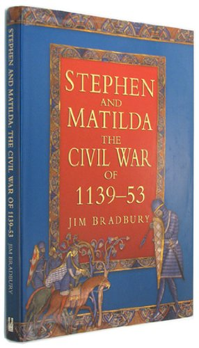 Stephen and Matilda: Civil War of 1139-53 (History) por Jim Bradbury