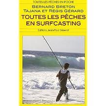 Toutes les pêches en surfcasting