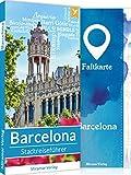 Barcelona Reiseführer - 50 Sehenswürdigkeiten & Aktivitäten + Faltkarte und Metroplan | Stadtreiseführer vom Miramar Verlag