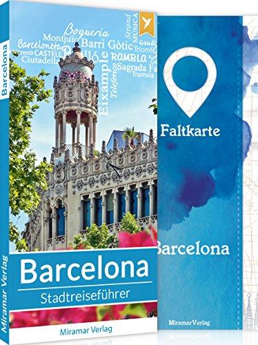 Reiseführer Barcelona - Der Stadtreiseführer | Mit 50 Sehenswürdigkeiten, Faltkarte & Metroplan | Miramar Verlag