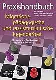 Expert Marketplace - Dr. Maria Luisa Mariscal de Körner - Praxishandbuch migrationspädagogische und rassismuskritische Jugendarbeit: Konzepte und Best-Practice-Beispiele aus Würzburg