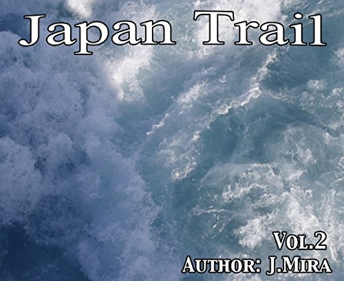 Descargar Libro JapanTrail vol2 (Catalan Edition) de J Mira
