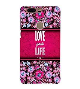 Love Your Life 3D Hard Polycarbonate Designer Back Case Cover for Huawei Honor 8