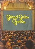 Grand Gala Opera - Club Sonderauflage [4 Schallplatten-Box / Vinyl /Set, 33 U/min., Stereo, 29244-1]