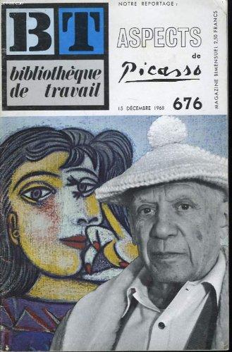 BT, bibliothèque de travail, n° 676 du 15 décembre 1968 : Aspects de Picasso