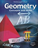 Geometry: Concepts & Skills, Student Edition by Ron Larson (2004-07-28)
