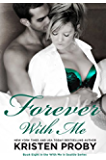 Forever With Me (With Me In Seattle Book 8) (English Edition)