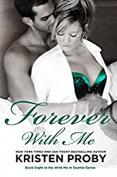 Forever With Me (With Me In Seattle Book 8)