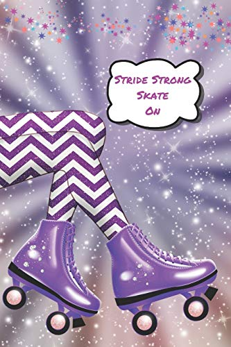 Stride Strong Skate On: Rolling Through Life Dot Grid Writing Journal (Zig Zag Roller)