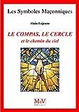 Image de N.46 Le compas, le cercle et le chemin du ciel
