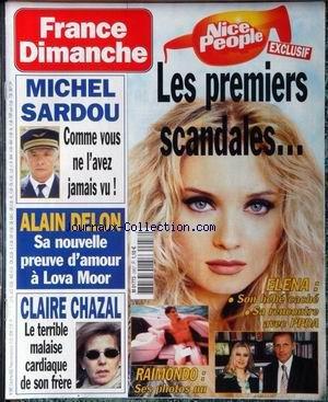FRANCE DIMANCHE [No 2957] du 02/05/2003 - NICE PEOPLE - LES PREMIERS SCANDALES - ELENA - PPDA - RAIMONDO - MICHEL SARDOU - ALAIN DELON ET LOVA MOOR - CLAIRE CHAZAL.