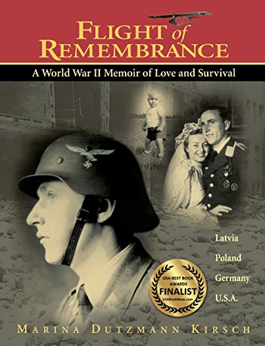 Flight of Remembrance: A World War II Memoir of Love and Survival