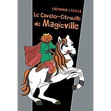 Le cavalier citrouille de Magicville