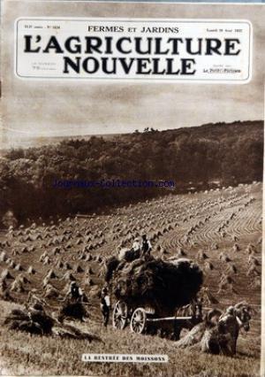AGRICULTURE NOUVELLE (L') [No 1634] du 20/08/1932 - LE PROBLEME DU PRIX DE LA VIANDE DE BOUCHERIE PAR VERCHERE - DU PERMIS DE CHASSE PAR ROUVIERE - APPAREILS DE CIDRIFICATION ET DE VINIFICATION PAR F DE LA TOUCHE - SAUVONS NOS POMMIERS GRAVEMENT MENACES PAR A N - LES BONS EFFETS DES LABOURS DE DECHAUMAGE PAR P LAVALLEE - L'ECUSSONNAGE DES ROSIERS PAR E JOUGANS - PREPARATION DES FUTAILLES POUR LES VENDANGES PAR MARGARIT - ELEVAGE DU MOUTON EN LIBERTE A L'HERBAGE PAR P C - LES BELLES RACES DE CAN