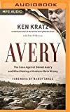 Avery: The Case Against Steven Avery and What...