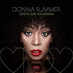 Love to Love You Donna (Ltd.ed.) [Vinyl LP]