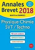 Annales Brevet 2018 Physique-Chimie-SVT (Annales du Brevet)