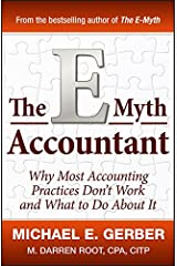The E-Myth Accountant: Why Most Accounting Practices Don't Work and What to Do About It (E-Myth Vertical) Hardcover