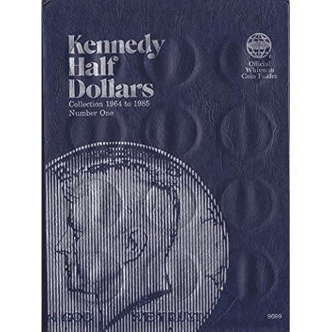 ISBN 0-307-09699-8 JFK KENNEDY HALF DOLLAR Whitman 1964-1985 No 9699 COIN; ALBUM, BINDER, BOARD, BOOK, CARD, COLLECTION, FOLDER, HOLDER, PAGE, PORTFOLIO, PUBLICATION, SET, VOLUME by WESTERN PUBLISHING COMPANY, INC ?1963 - Volume Folder