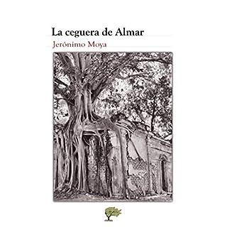 La ceguera de Almar (Spanish Edition)