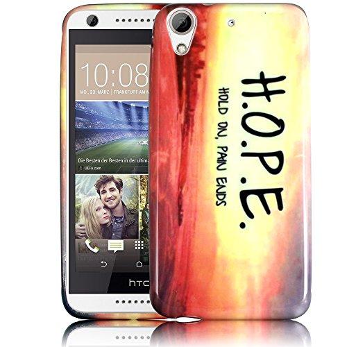 HTC Desire 626 626G H.O.P.E. Hold On Pain Ends Silikon Silikon Schutz-Hülle weiche Tasche Cover Case Bumper Etui Flip smartphone handy backcover Schutzhülle Handyhülle thematys®