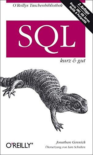 SQL - kurz & gut (O'Reillys Taschenbibliothek)