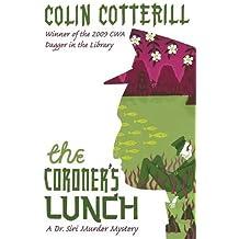 The Coroner's Lunch: A Dr Siri Murder Mystery (Dr Siri Paiboun Mystery 1)