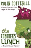The Coroner's Lunch: A Dr Siri Mystery (Dr Siri Paiboun Mystery 1)