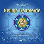 Heilige Geometrie - 32 Mandalas zum A...