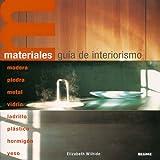 Materiales. Gu¡a de interiorismo