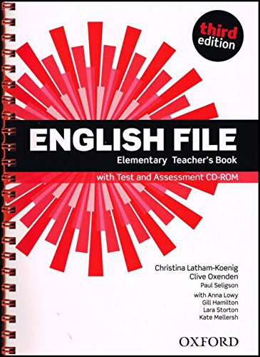 English File third edition: English File 3rd Edition Elementary. Teacher's Book &test CD Pack por Clive Oxenden
