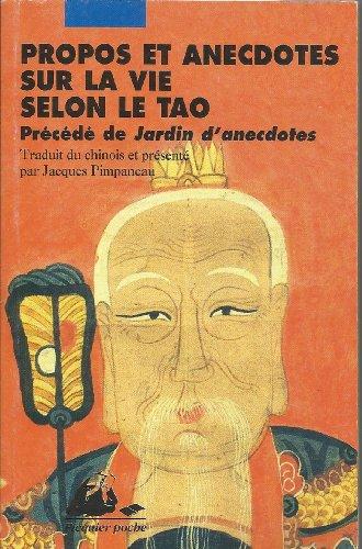 Propos et anecdotes de la vie selon le Tao