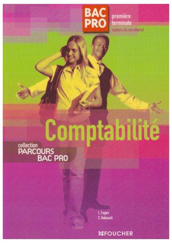 Comptabilité Bac Pro 1e et Tle Métiers du secrétariat