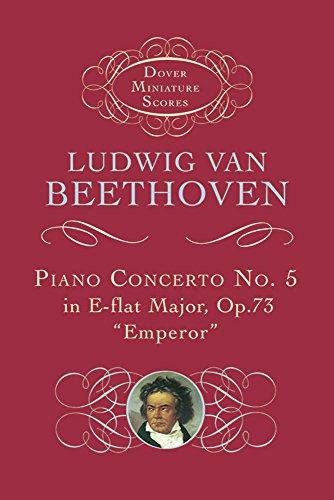 Piano Concerto No. 5 In E Flat Major op. 73 Emperor (Miniature Score): Taschenpartitur für Orchester, Klavier (Dover Miniature Scores) -