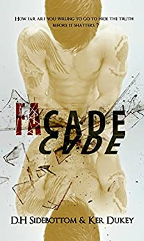 FaCade (Deception series Book 1) by [Dukey, Ker, Sidebottom, D.H]