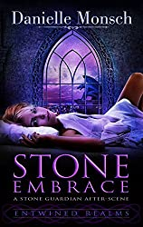 Stone Embrace: A Stone Guardian After-Scene (Entwined Realms Book 2)