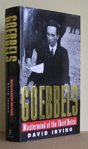 Goebbels: Mastermind of the Third Reich por David Irving