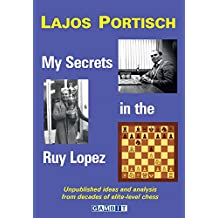My Secrets in the Ruy Lopez (English Edition)