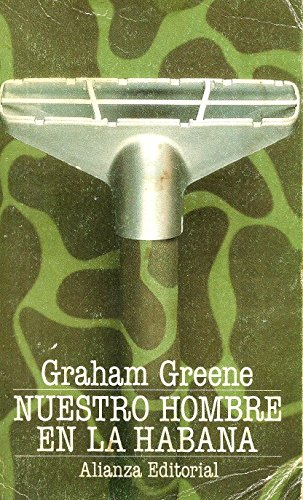 Nuestro hombre en la habana por Grahan Greene