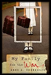 My Family for the War by Anne C. Voorhoeve (2012-02-16)