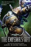 The Emperor's Gift (Warhammer 40000)