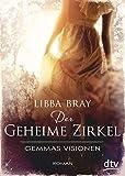 Der geheime Zirkel I Gemmas Visionen: Roman bei Amazon kaufen