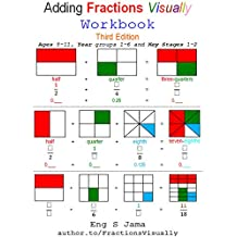 Adding Fractions Visually Workbook Third Edition