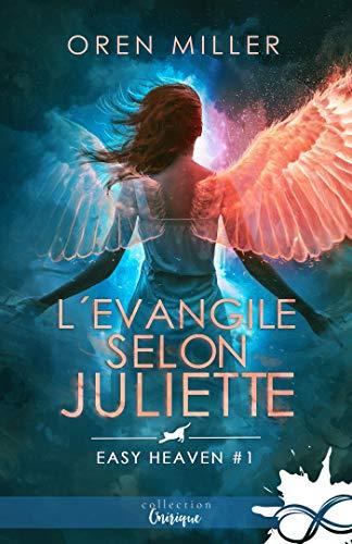 L'évangile selon Juliette: Easy heaven, T1 par [Miller, Oren]