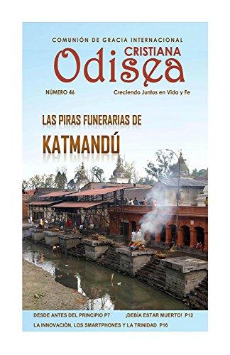 Las piras funerarias de Katmandu (Odisea Cristiana nº 46) por Comunion Internacional